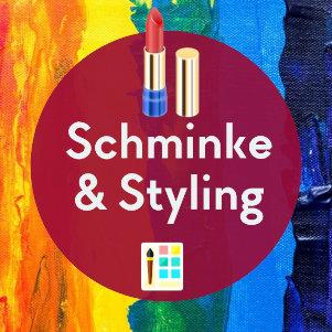 Schminke & Styling