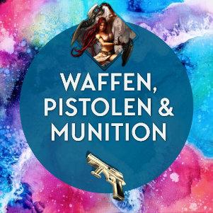 Waffen, Pistolen & Munition